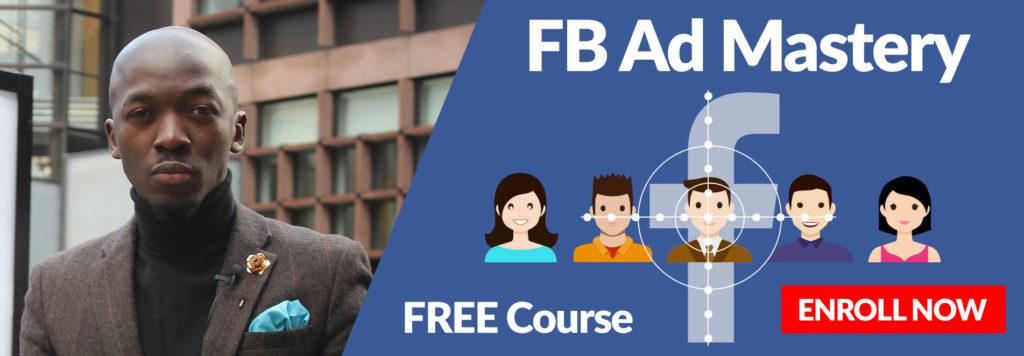 FACEBOOK AD MASTERY free course